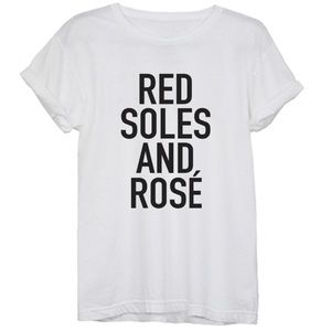 Red soles 👠 and rosé 🍷 T-shirt!!